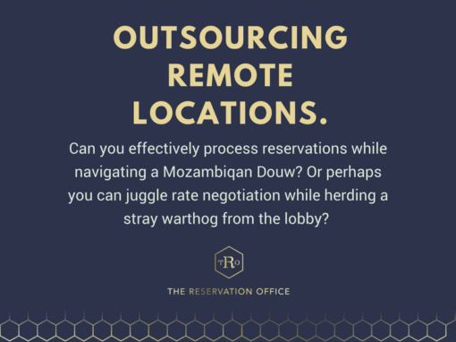 Outsourcing remote locations.